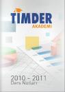 TİMDER Akademi - Eylül 2010