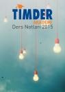 TİMDER Akademi - Haziran 2016